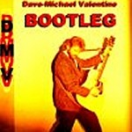 Dave Michael Valentine Bootleg DMV miscellaneous unreleased tracks