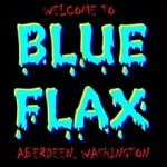 Blue Flax Welcome to Aberdeen Washington