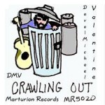 Dave Michael Valentine Crawling Out DMV 1977 Marturion Records